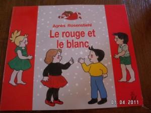"""Afficher """"Le rouge et le blanc"""""""