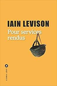 vignette de 'Pour services rendus (Iain Levison)'