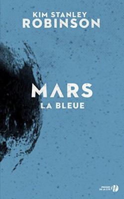 """Afficher """"La Trilogie de Mars n° 3 Mars la bleue"""""""