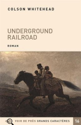vignette de 'Underground railroad (Colson Whitehead)'