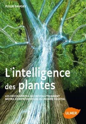 """Afficher """"L'intelligence des plantes"""""""