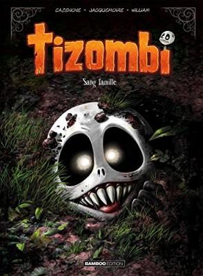 "Afficher ""Tizombi n° 2 Sang famille"""