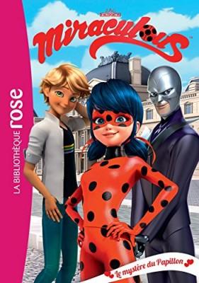 """Afficher """"Miraculous Ladybug n° 11 Le mystère du papillon"""""""