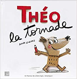 vignette de 'Théo la tornade (Anna Llenas)'