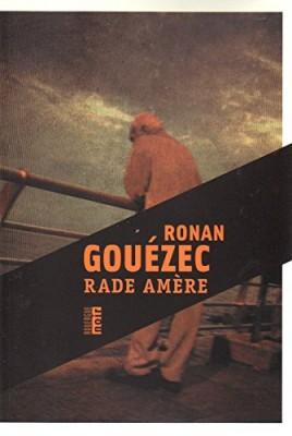 vignette de 'Rade amère (Ronan Gouézec)'