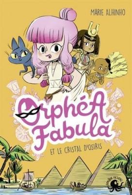 """Afficher """"Orphea Fabula et le cristal d'Osiris"""""""