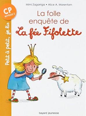 """Afficher """"La Folle enquête de la fée Fifolette"""""""