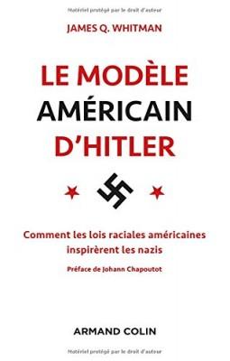 """Afficher """"Le modèle américain d'Hitler"""""""