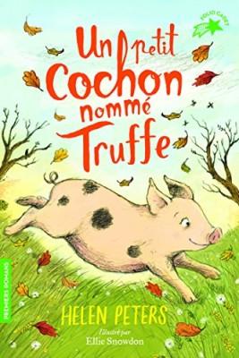 """Afficher """"Un petit cochon nommé Truffe"""""""