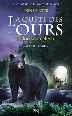 """Afficher """"Quête des ours, cycle 2 (La) n° 5 Horizon céleste (L')"""""""