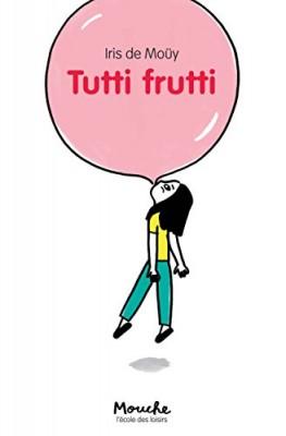 """Afficher """"Tutti frutti"""""""