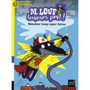 """Afficher """"M. Loup toujours prêt ! n° 4 Monsieur Loup super-héros"""""""