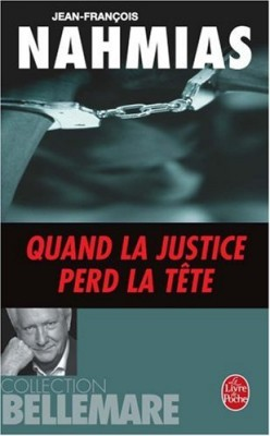 """Afficher """"Quand la justice perd la tête"""""""