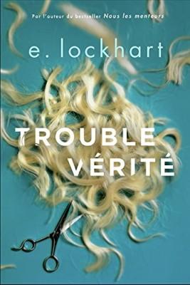 vignette de 'Trouble vérité (E. Lockhart)'