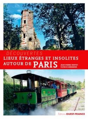 """Afficher """"Lieux étranges et insolites autour de Paris"""""""
