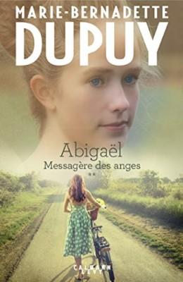 vignette de 'Abigaël n° 2<br /> Messagère des anges (Marie-Bernadette Dupuy)'