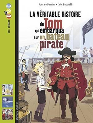 """Afficher """"La véritable histoire de Tom qui embarqua sur un bateau pirate"""""""