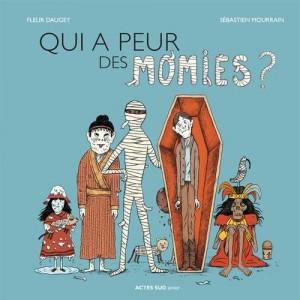vignette de 'Qui a peur des momies ? (Fleur Daugey)'