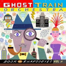 vignette de 'Book of rhapsodies, vol. 2 (Ghost Train Orchestra)'
