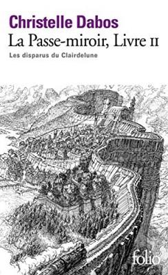 vignette de 'La passe-miroir n° 2<br /> Les disparus du Clairdelune (Christelle Dabos)'