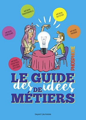 """Afficher """"Le Guide des idées de métiers"""""""