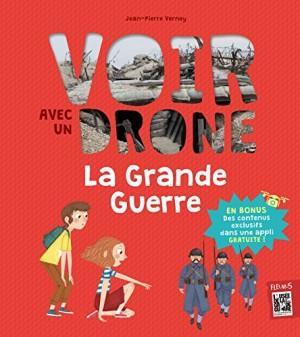 """Afficher """"Voir avec un drône La Grande Guerre"""""""