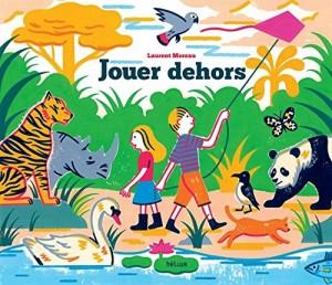 """Afficher """"Jouer dehors"""""""