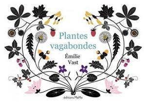 vignette de 'Plantes vagabondes (?milie Vast)'