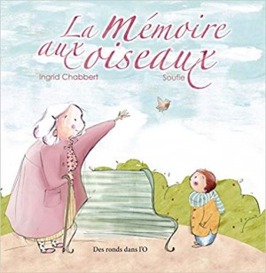 vignette de 'La mémoire aux oiseaux (Ingrid Chabbert)'