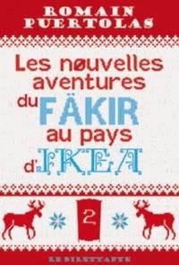 vignette de 'Les nouvelles aventures du fäkir au pays d'Ikea (Romain Puértolas)'