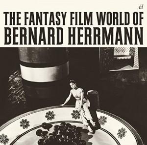 vignette de 'The fantasy film world of Bernard Herrmann (Bernard Herrmann)'