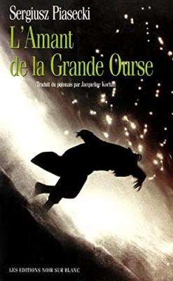 """Afficher """"L'Amant de la grande ourse"""""""