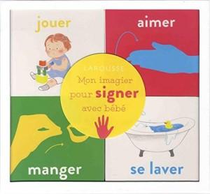 """Afficher """"Mon imagier pour signer avec bébé"""""""