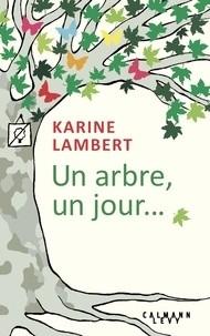 vignette de 'Un arbre, un jour... (Karine Lambert)'