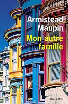 vignette de 'Mon autre famille (Armistead Maupin)'