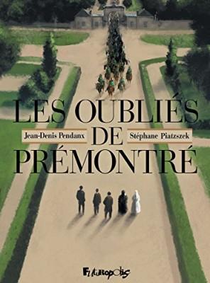 vignette de 'Les oubliés de Prémontré (Stéphane Piatzszek)'