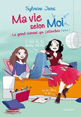 "Afficher ""Ma vie selon moi n° 5/1 Le grand moment que j'attendais"""