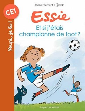 """Afficher """"Essie Et si j'étais championne de foot ?"""""""