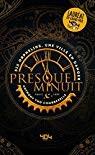 """Afficher """"Presque minuit"""""""
