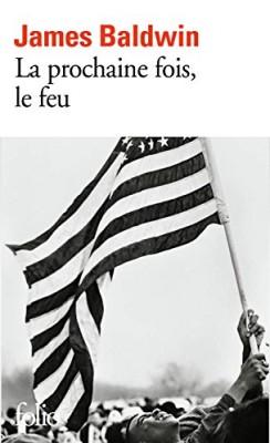 """Afficher """"La prochaine fois, le feu"""""""
