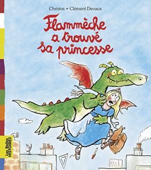"""Afficher """"Les belles histoires (albums jaunes) Flammèche a trouvé sa princesse"""""""