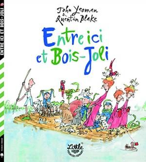 """Afficher """"Entre ici et Bois-Joli"""""""
