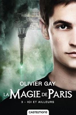 """Afficher """"La magie de Paris n° Tome 3 Ici et ailleurs"""""""
