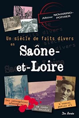 """Afficher """"Un siècle de faits divers en Saône-et-Loire"""""""