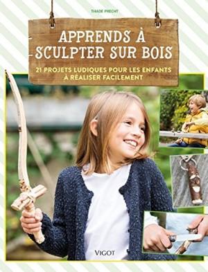 """Afficher """"Apprends à sculpter sur bois"""""""