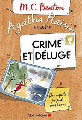 """Afficher """"Agatha Raisin enquête n° Tome 12 Crime et déluge"""""""