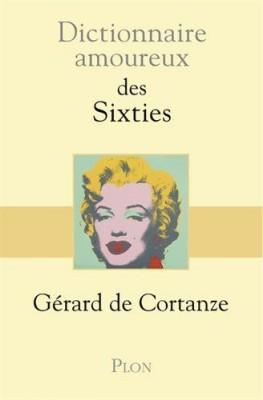 """Afficher """"Dictionnaire amoureux des sixties"""""""