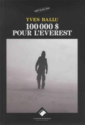 vignette de '100 000 dollars pour l'Everest (Yves Ballu)'