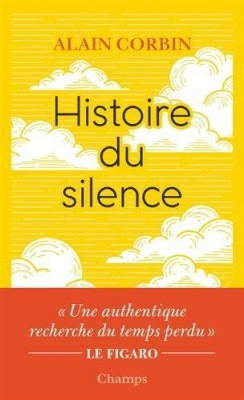 "Afficher ""Histoire du silence"""
