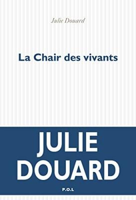 vignette de 'La chair des vivants (Julie Douard)'